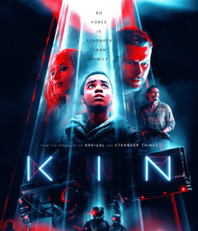 Movies to Watch If You Like Kin (2018)